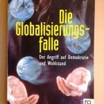 1990_die_globalisierungsfalle._der_angriff_auf_demokratie_und_wohlstand._von_hans-peter_martin_und_harald_schumann_1999_thb